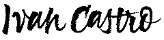 Ivan Castro | Calligraphy & Lettering
